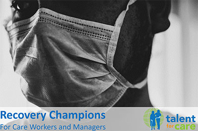 Recovery Champions Brochure - Talent for Care